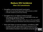 reduce hiv incidence other cdc commitments