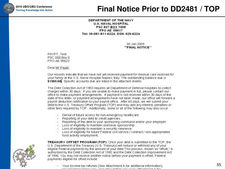 Final Notice Prior to DD2481 / TOP