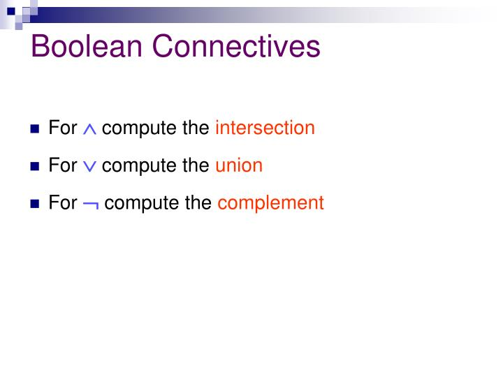 Boolean Connectives