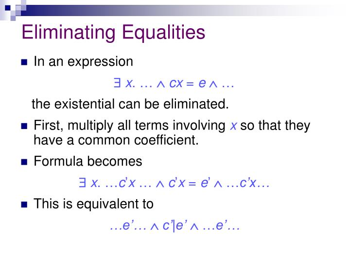 Eliminating Equalities