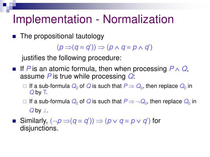Implementation - Normalization
