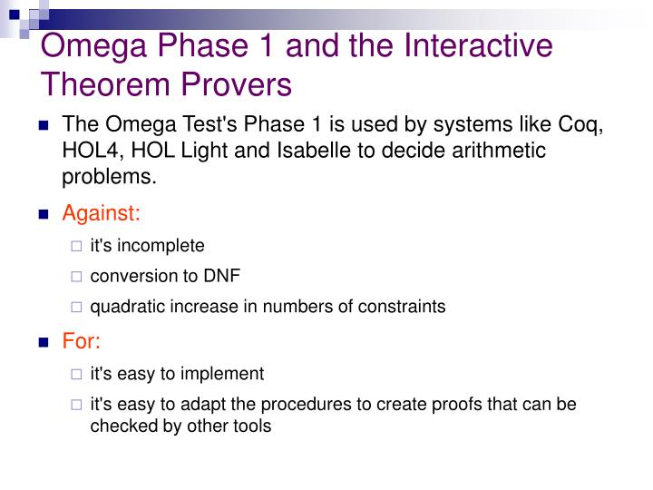 Omega Phase 1 and the Interactive Theorem Provers