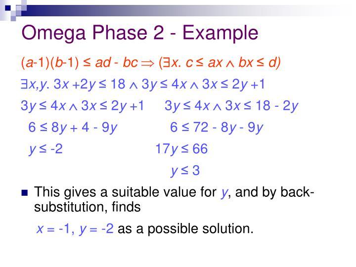 Omega Phase 2 - Example