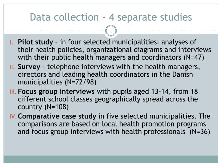 Data collection - 4 separate studies