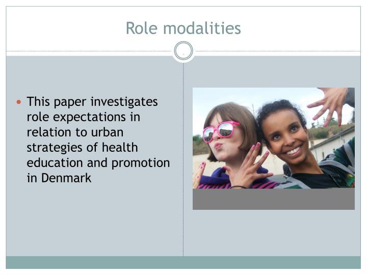 Role modalities
