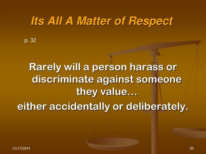 Its All A Matter of Respect