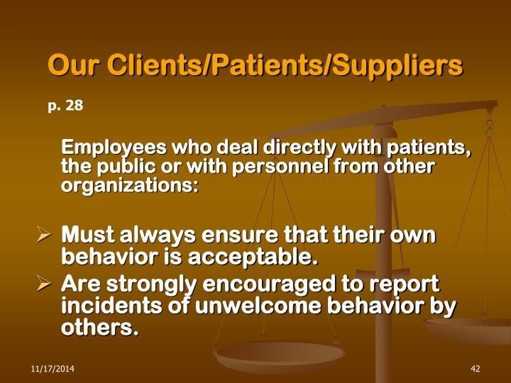 Our Clients/Patients/Suppliers