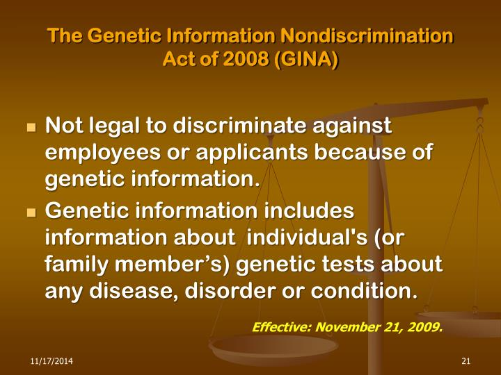 The Genetic Information Nondiscrimination Act of 2008 (GINA)