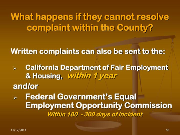 What happens if they cannot resolve complaint within the County?