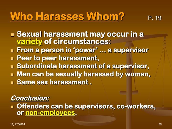 Who Harasses Whom