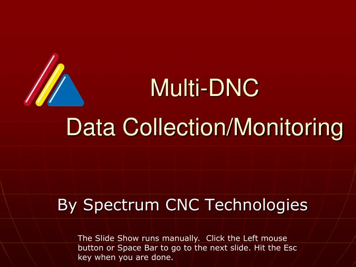 multi dnc data collection monitoring n.