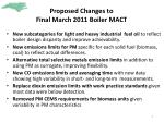 proposed changes to final march 2011 boiler mact
