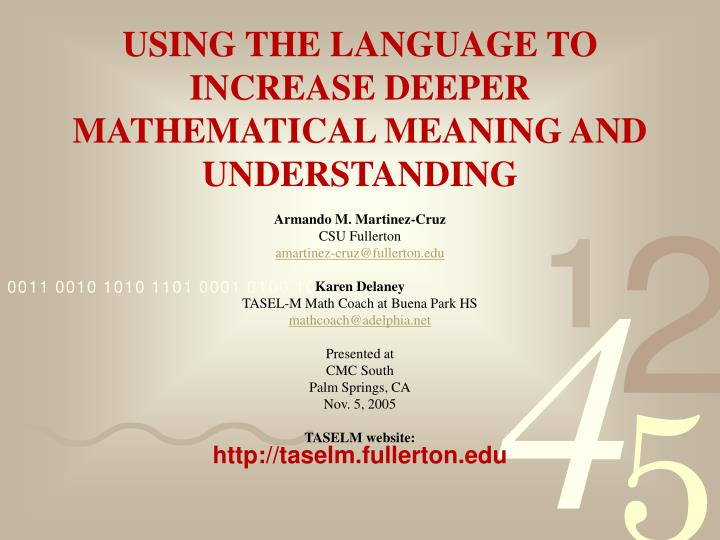 using the language to increase deeper mathematical meaning and understanding n.