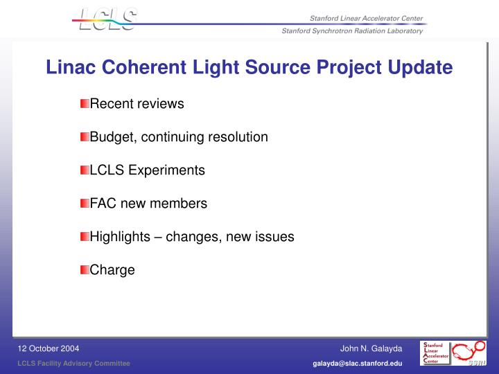linac coherent light source project update n.