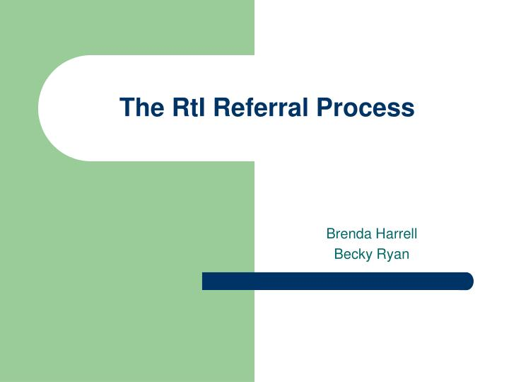the rti referral process n.