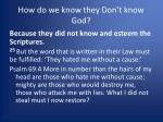 how do we know they don t know god2