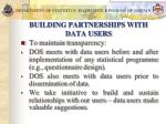building partnerships with data users