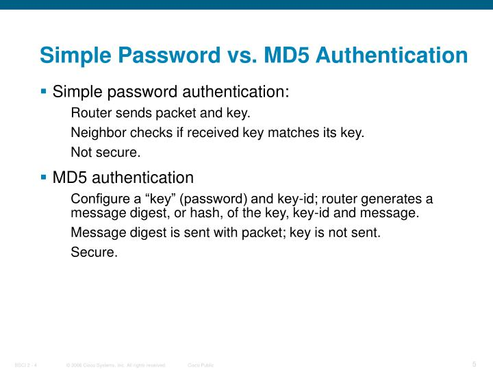 Simple Password vs. MD5 Authentication