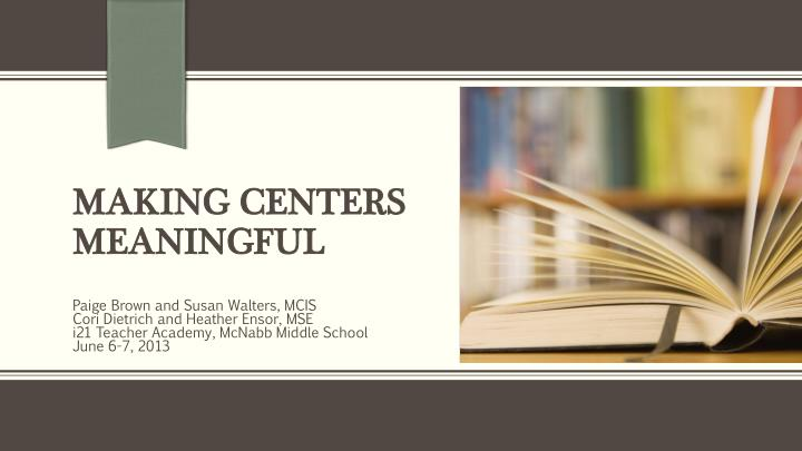 making centers meaningful