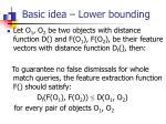 basic idea lower bounding