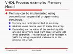 vhdl process example memory model