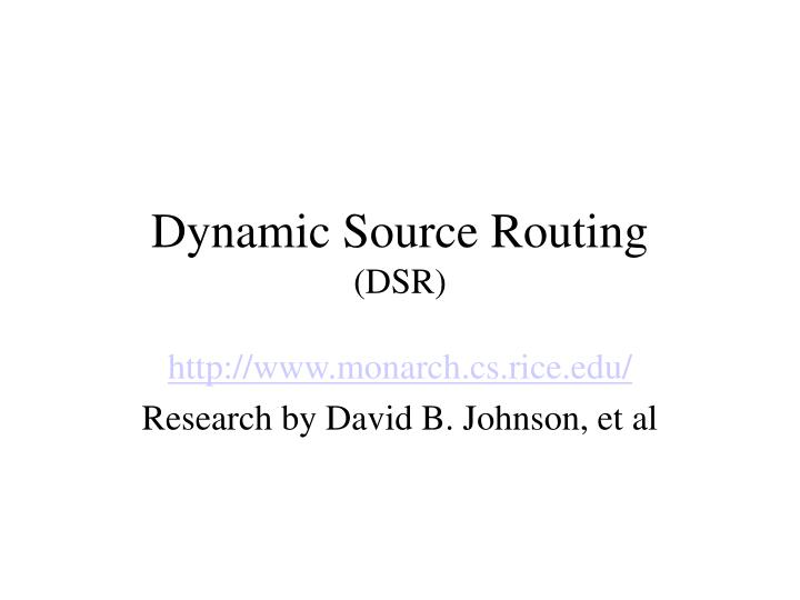 dynamic source routing dsr n.