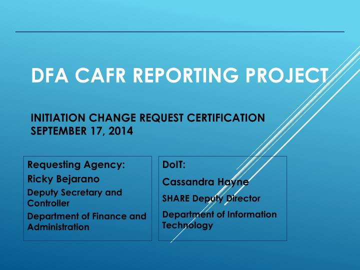 dfa cafr reporting project initiation change request certification september 17 2014 n.