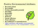 positive environmental attributes