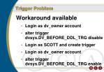 trigger problem1