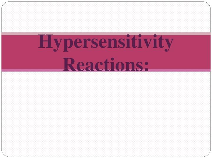 hypersensitivity reactions n.