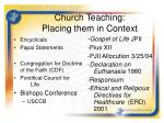 church teaching placing them in context
