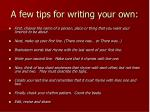 a few tips for writing your own
