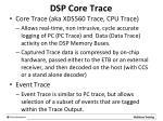 dsp core trace
