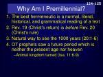 why am i premillennial1
