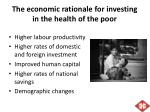 the economic rationale for investing in the health of the poor