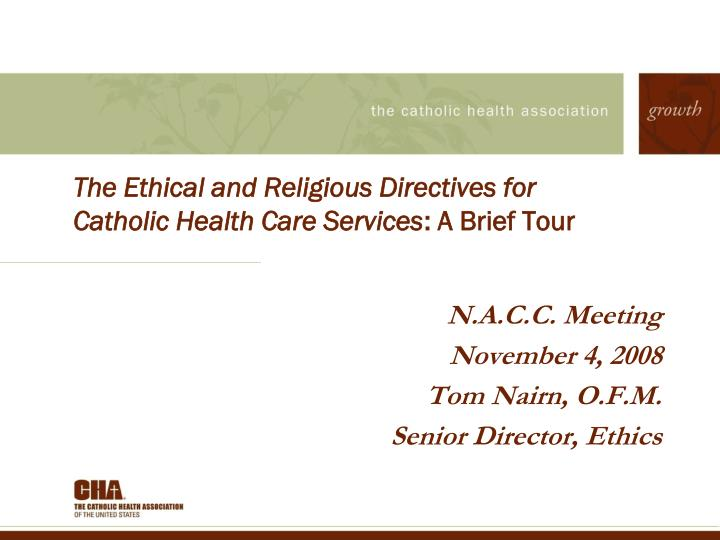 the ethical and religious directives for catholic health care services a brief tour n.