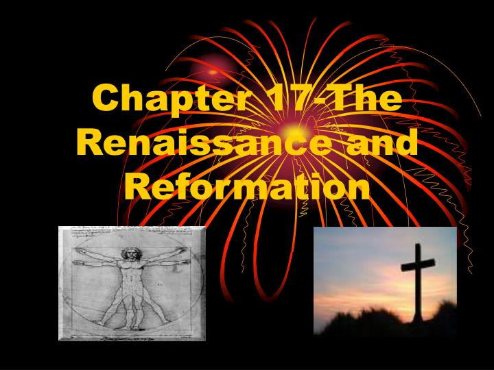 chapter 17 the renaissance and reformation n.