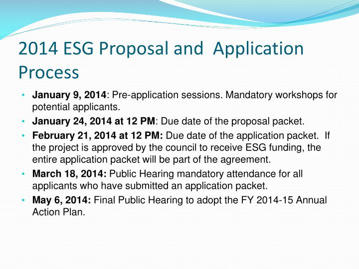 2014 ESG Proposal and  Application Process
