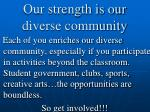 our strength is our diverse community