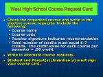 west high school course request card