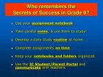 who remembers the secrets of success in grade 9