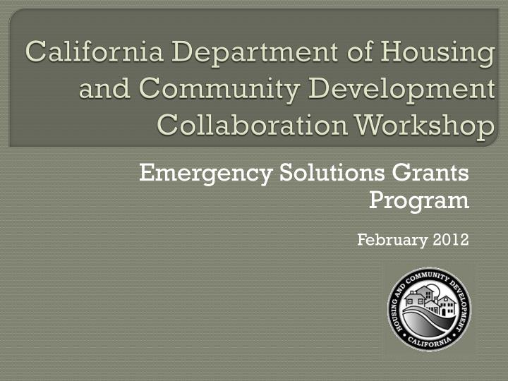 california department of housing and community development collaboration workshop n.