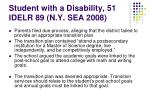 student with a disability 51 idelr 89 n y sea 2008