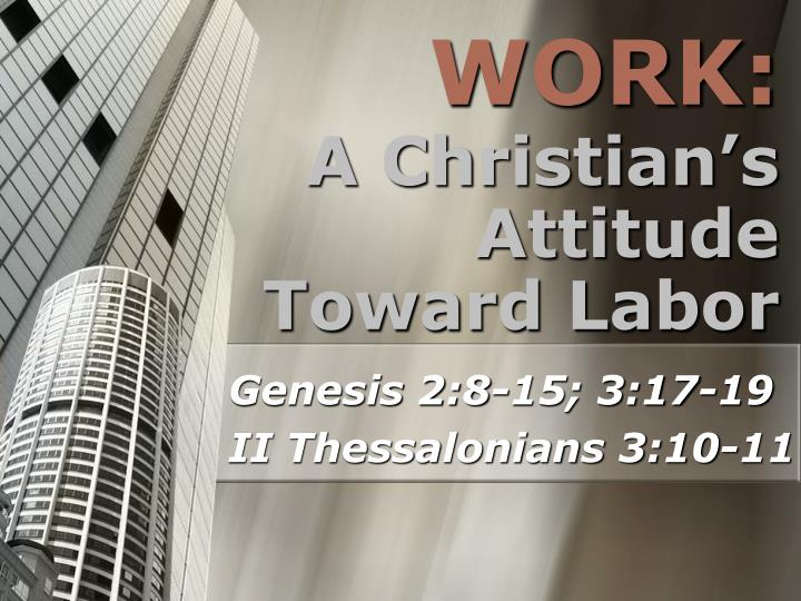 a christian s attitude toward labor n.