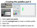 creating the paddles part 2