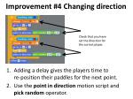 improvement 4 changing direction