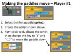 making the paddles move player 1
