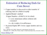 estimation of reducing ends for corn stover