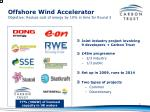 offshore wind accelerator objective reduce cost of energy by 10 in time for round 3