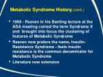 metabolic syndrome history cont